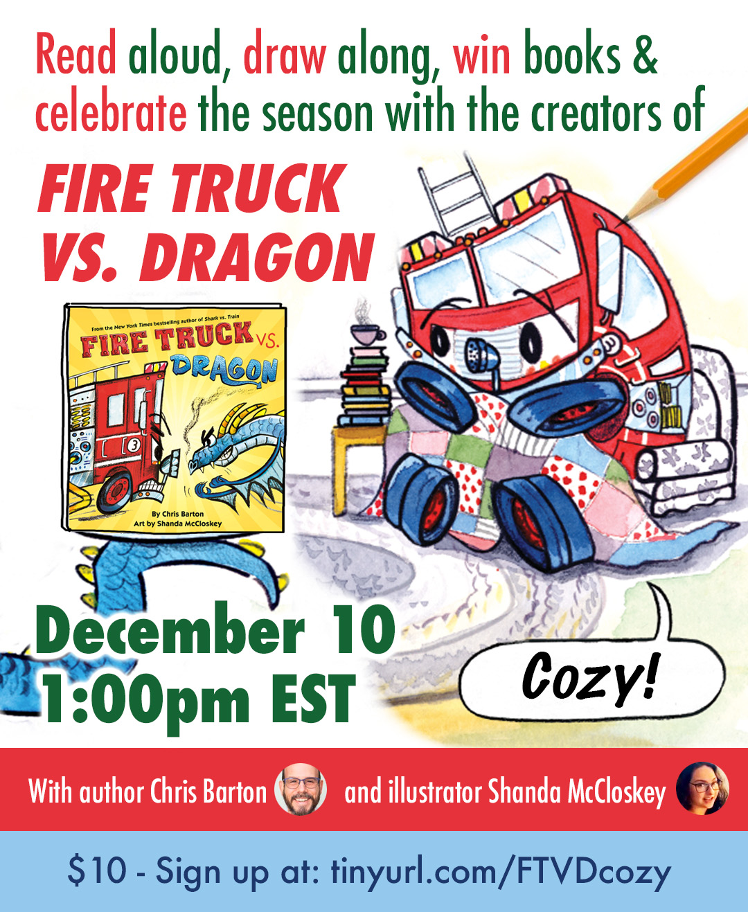 Join me live on December 10 with Fire Truck vs. Dragon illustrator Shanda McCloskey!