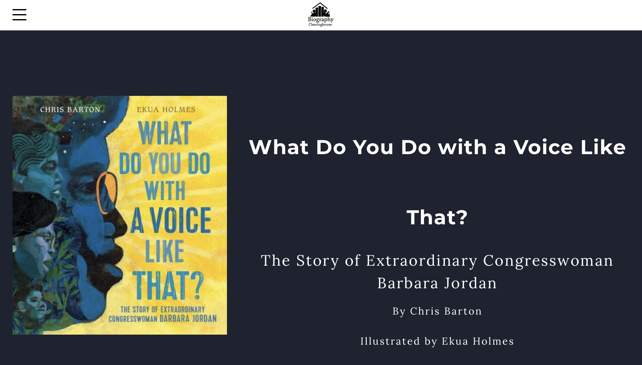 Biography Clearinghouse: a treasure trove for readers of What Do You Do with a Voice Like That?