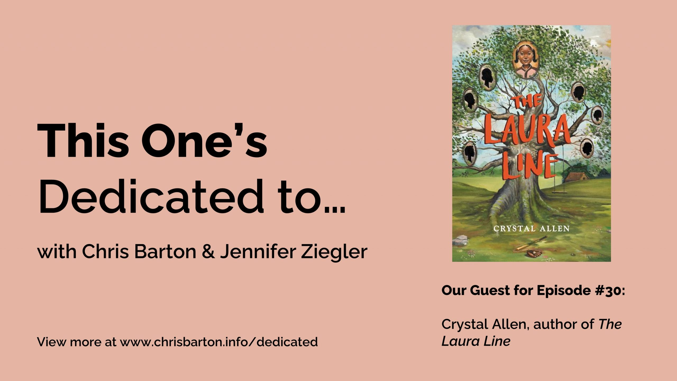 This One's Dedicated to… (#30): Crystal Allen, The Laura Line