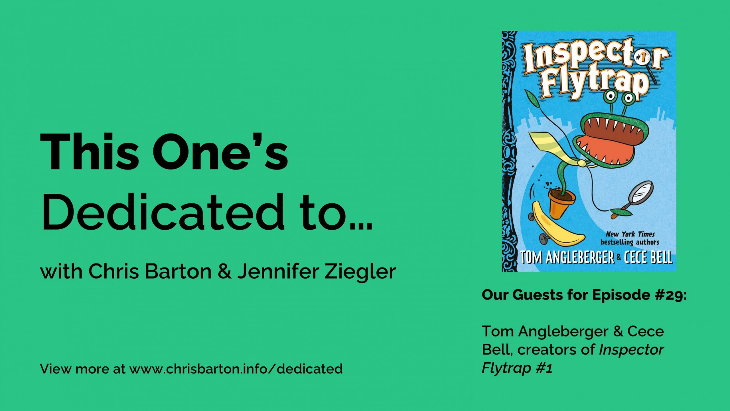 This One's Dedicated to… (#29): Tom Angleberger and Cece Bell, Inspector Flytrap #1