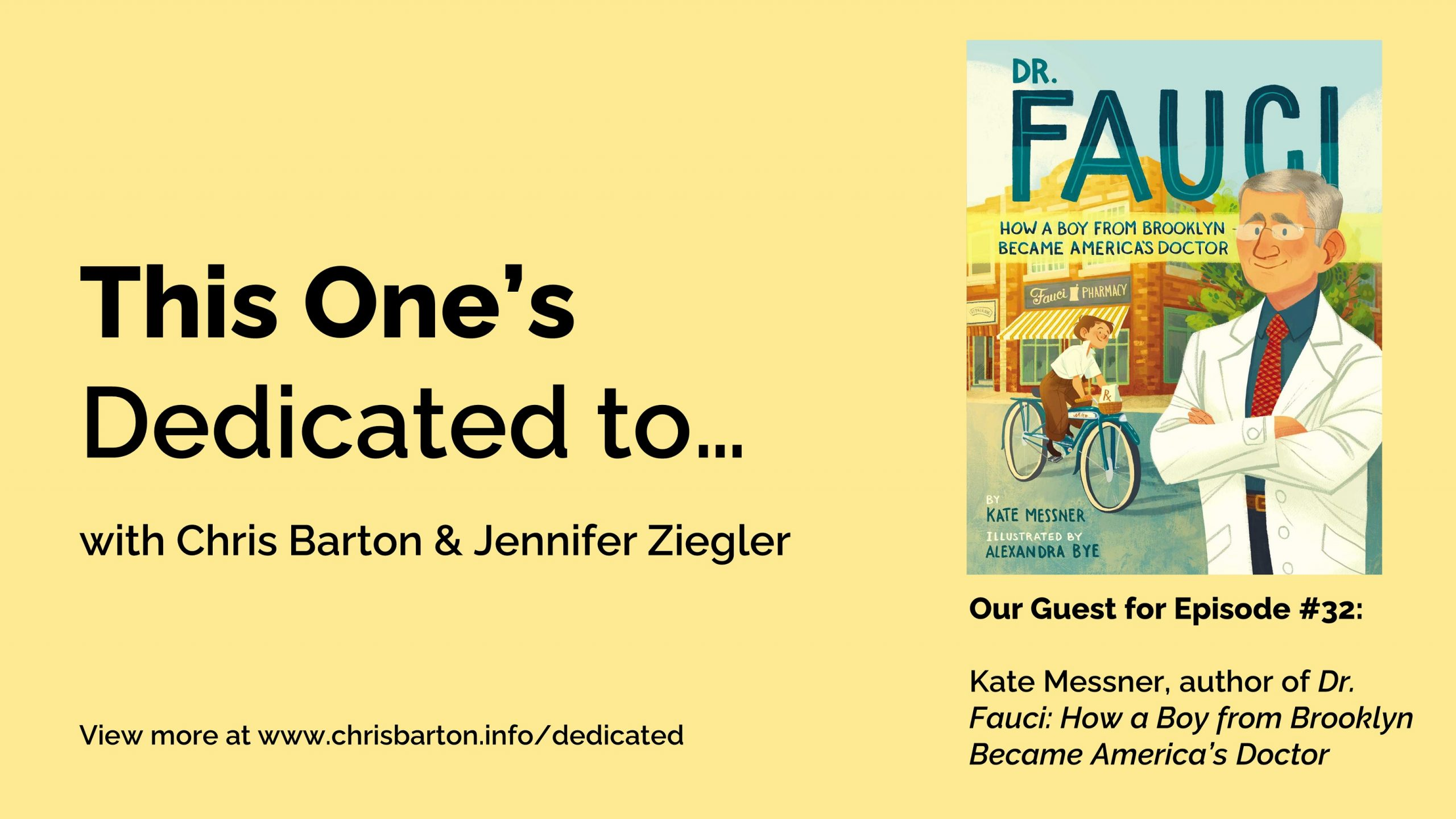 This One's Dedicated to… (#32): Kate Messner, Dr. Fauci