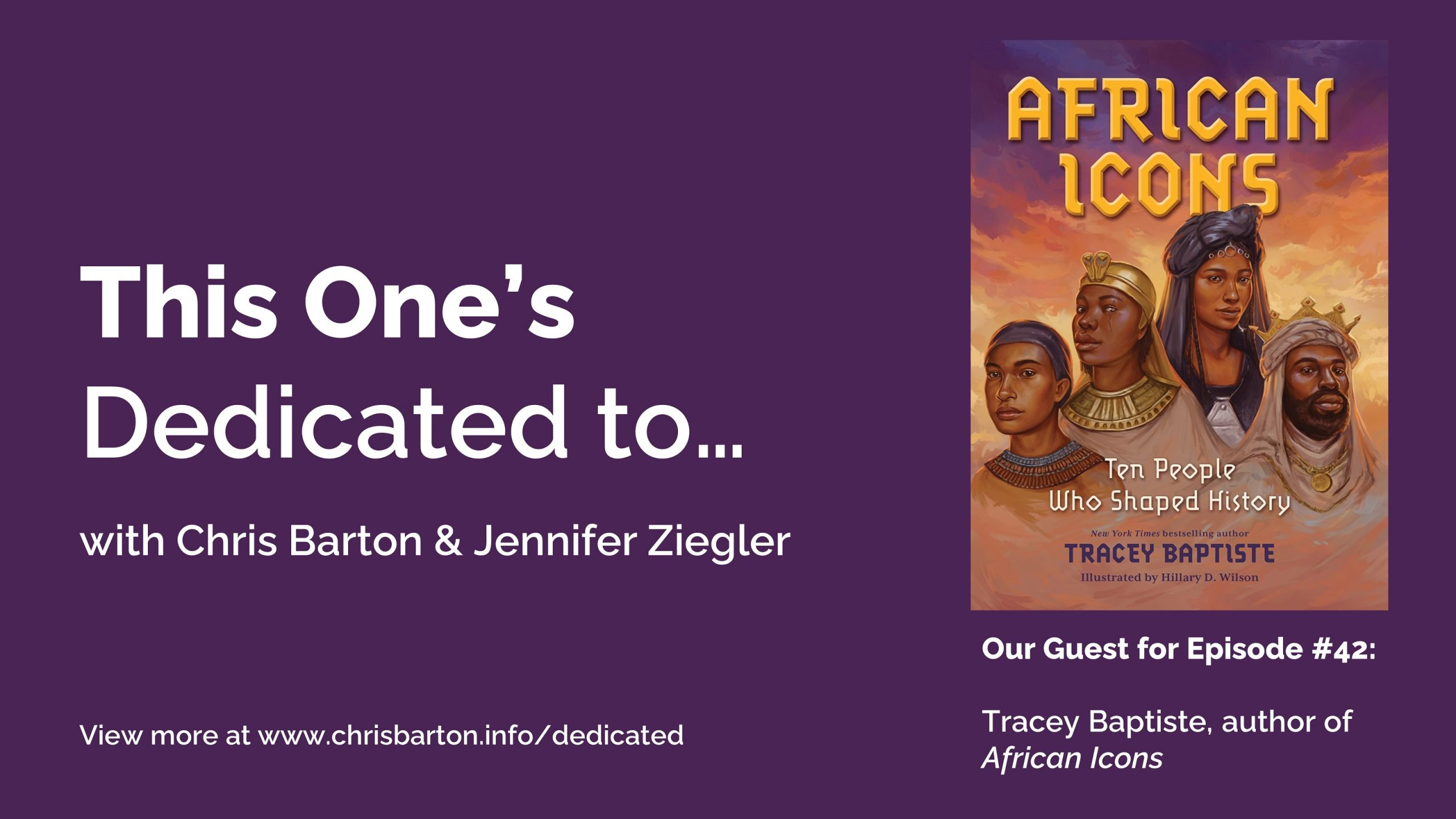 This One's Dedicated to… (#42): Tracey Baptiste, African Icons